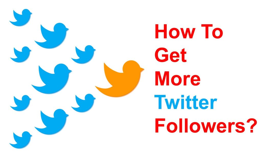 8 steps for Get more Followers on Twitter